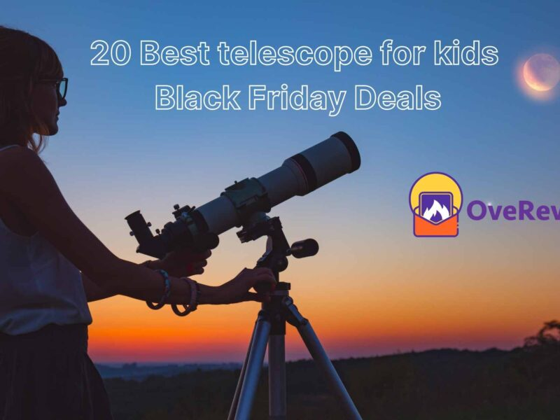 20 Best telescope for kids Black Friday Deals and Sales