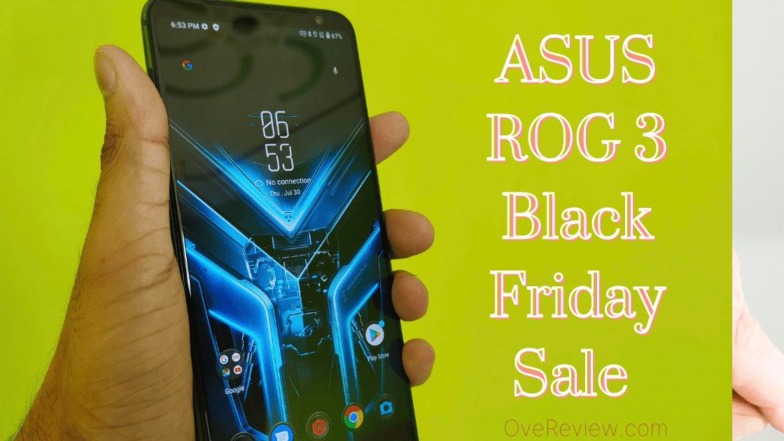 ASUS ROG 3 Black Friday Sale