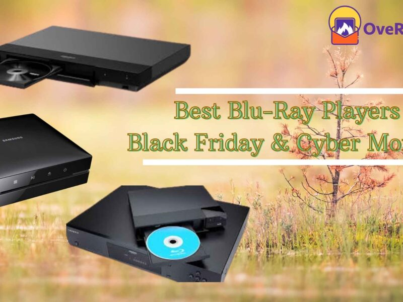 Best Blu-Ray Players Black Friday & Cyber Monday