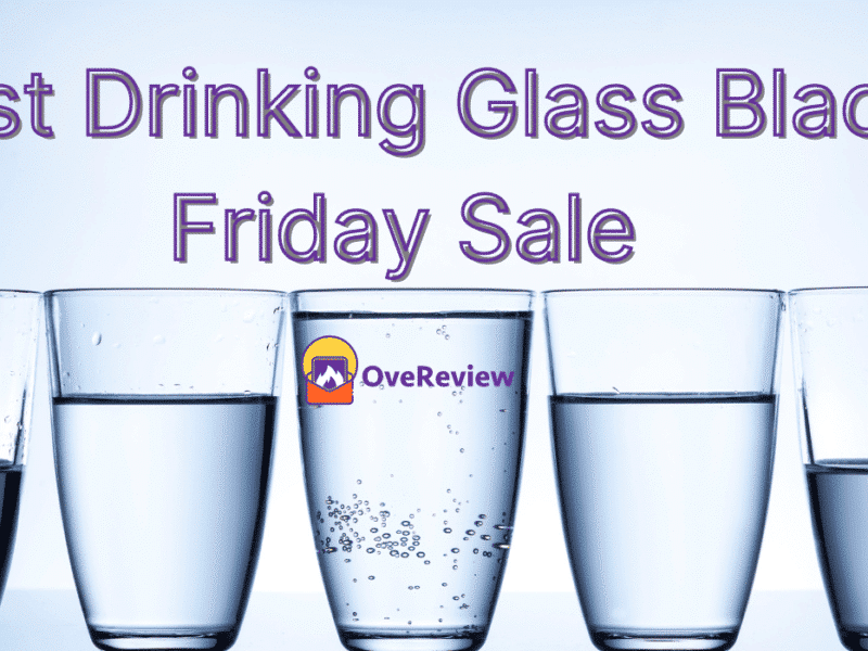Best Drinking Glass Black Friday Sale
