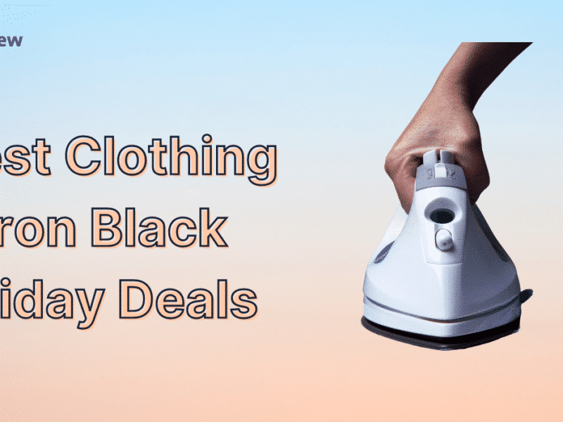 Best Clothing Iron Black Friday Sale [year] - Discount NOW! 1