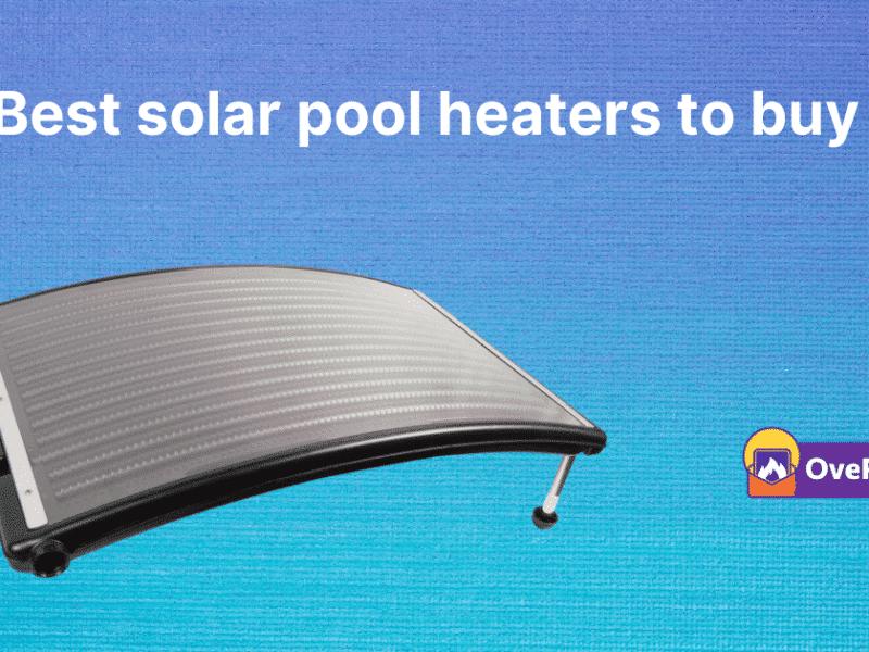 best solar pool heaters to buy