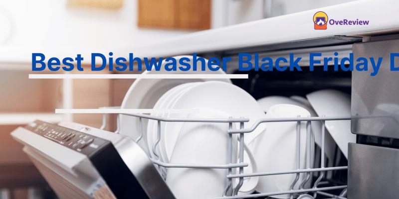 Dishwasher Black Friday 2021 Deals, Sales, and Ads- HUGE OFF
