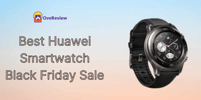20 Best Huawei Smartwatch Black Friday 2021 Sales & Deals, Ads