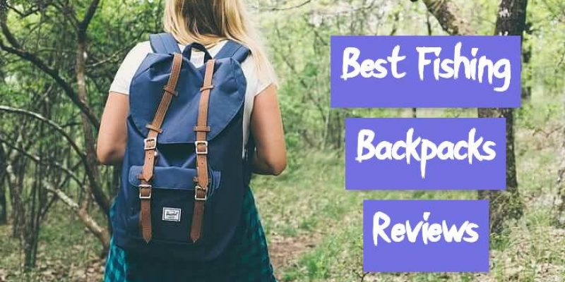 15 Best Fishing Backpacks in 2021 – Reviews & Buying Guide