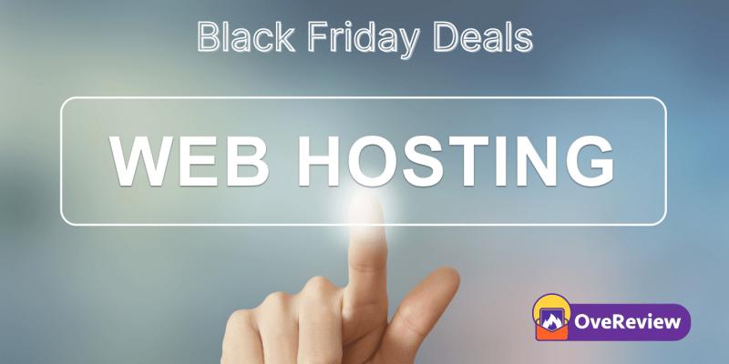 Black Friday Web Hosting Deals 2021 : Grab Up to 99% OFF