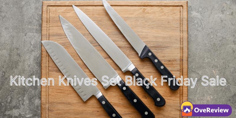 Kitchen Knives Set Black Friday 2021 Deals, Sales & Ads