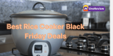 Rice Cooker Black Friday 2021 Deals, Sales, and Ads [LIVE]