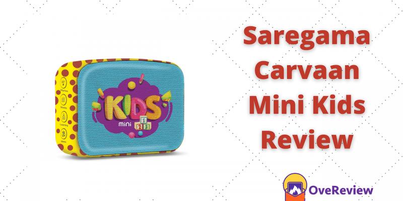 Saregama Carvaan Mini Kids Review – New Bluetooth Speaker
