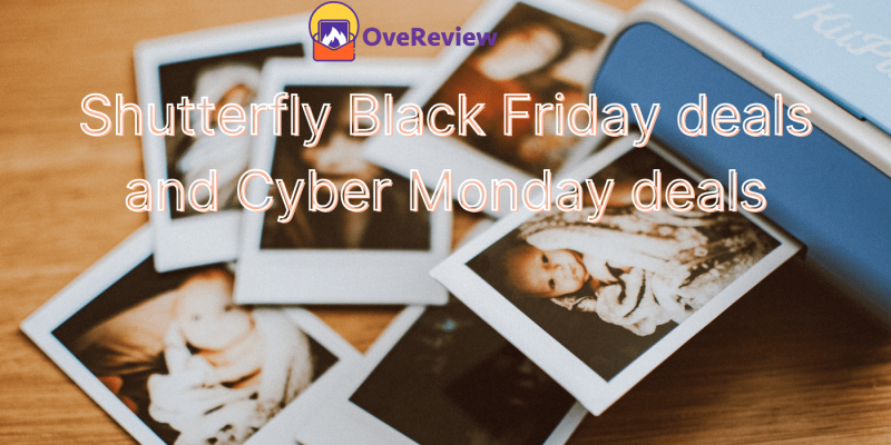 [Huge discount] on Shutterfly Black Friday deals and Cyber Monday deals 2021