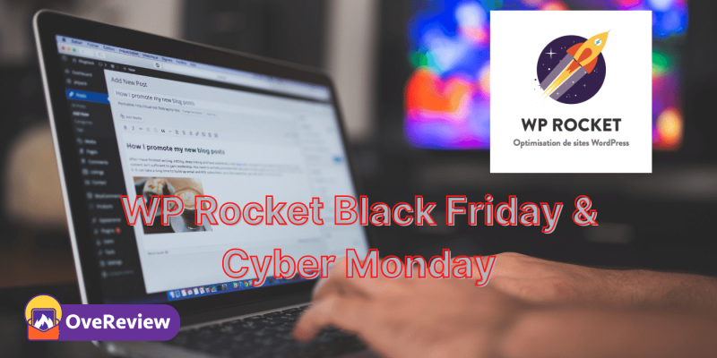 WP Rocket Black Friday & Cyber Monday 2021 Deals [Live Sale]