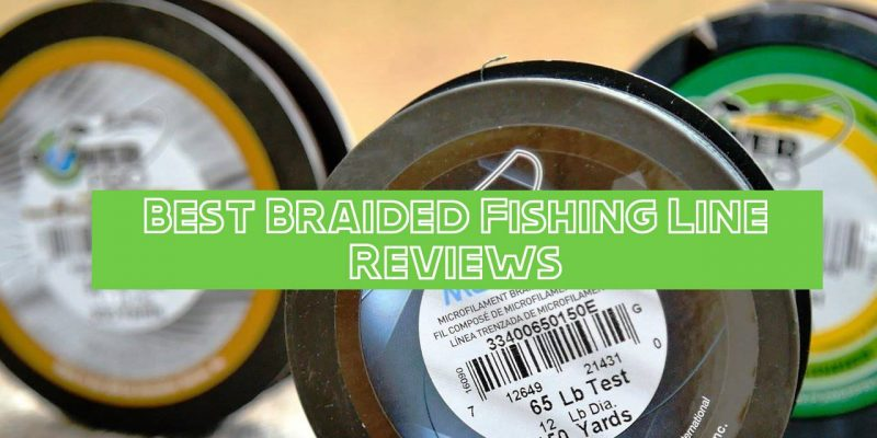 Top 10 Best Braided Fishing Line 2021 Reviews – {Buyer's Guide}