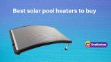 15 best solar pool heaters to buy in 2021